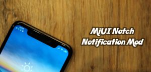 MiUI Notch Notification Mod